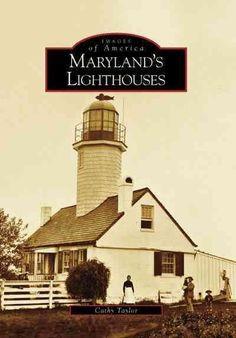 Maryland's Lighthouses