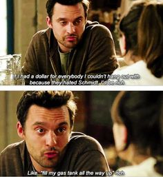 My favorite Nick Miller line! Haha, I still can't afford to fill my gas tank all the way up! #NewGirl