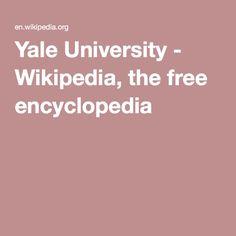 Yale University - Wikipedia, the free encyclopedia