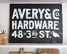 Vintage reproduction AVERY HARDWARE STORE sign by mysweetsavannah, $68.00