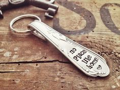 No Place Like Home. Hand Stamped Vintage Spoon Keychain - Keyring by The Faded Nest.