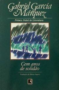 Dose Literária: Cem anos de solidão...