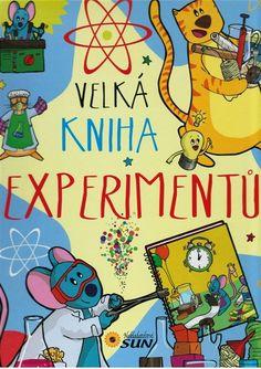 Nakladatelství SUN Velká kniha experimentů