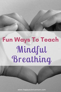 Teaching children to breathe mindfully is the cornerstone of stress reduction. We can pass along this important tool to them using some fun, playful approaches.