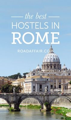 Traveling on a budget? Check out our list of the best hostels in Rome!