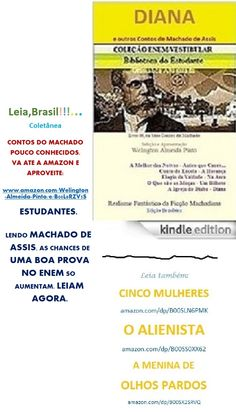 DIANA E OUTROS CONTOS DE MACHADO DE ASSIS. Brasil. Divirta-se a um clique onde for: http://www.amazon.com/dp/B00T9OEM6Q