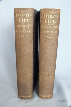 Jeffrey's Life And Correspondence By Lord Cockburn - Volumes I & II (130502-187-4 / 12-12065)