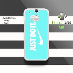 New Just Do It Tiffany HTC One M8 Case Cover