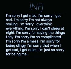 "change all ""I'm"" to I AM and remove ""sorry"" and ""so sorry""   I AM just being ME.  You go and be you. Door Slam."