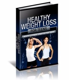 Healthy Weight Loss For Teens - Digital Selections Ebooks