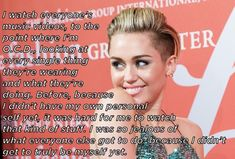 On what she's watching: | The 11 Most Candid Quotes From Miley Cyrus' New York Times Interview