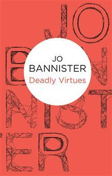 Part police procedural, part cozy mystery, Deadly Virtues is an engaging crime fiction novel from prolific British author Jo Bannister.