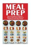Meal Prep: Meal Prep Cookbook For Beginners - Delicious, Quick And Easy Recipes For Weight Loss And Healthy Lifestyle! - https://www.trolleytrends.com/?p=347859