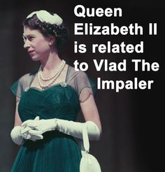 Elizabeth has a bloodline that goes back to the father of Dracula. She is a descendant of Dracula's pious half-brother, Vlad Călugărul , or Vlad the Monk. Dracula would be Queen Elizabeth's 14th great uncle.   Don't forget to follow us -   History You Didn't Know