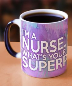 This Nurse Superpower Heat-Changing Morphing Mug by Trend Setters is perfect!