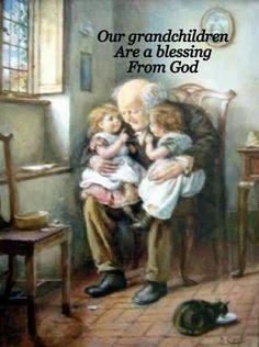 Grandchildren....sweet blessings from God...