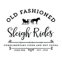 Create your own sign with this Old Fashioned Sleigh Rides SVG File! Merry Christmas, Fresh Christmas Trees, Christmas Tree Farm, Country Christmas, All Things Christmas, Christmas Holidays, Christmas Decorations, Christmas Scenes, Primitive Christmas