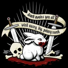 Rabbit of Caerbannog by Pufahl - Get Free Worldwide Shipping! This neat design is available on comfy T-shirt (including oversized shirts up to ladies fit and kids shirts), sweatshirts, hoodies, phone cases, and more. Free worldwide shipping available. Funny As Hell, Funny Cute, Rabbit Of Caerbannog, Fright Night, Comedy Tv, Dark Fantasy, Spirit Animal, My Best Friend, Nerdy