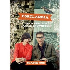 Portlandia: Season One. Order from Amazon.