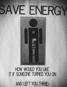 Save energy! too funny