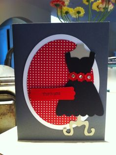 Cute card!  Change up the color scheme and its a Sweet 16 birthday invitation! All Dressed Up Thanks