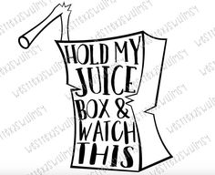 Hold My Juice Box SVG, funny toddler svg, #momlife, #toddlerlife, funny toddler shirt, funny baby svg, funny baby shirt, instant download by WestTexasWhimsy on Etsy