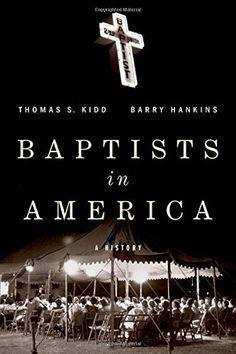 #1 on Amazon in Religious History books -- Baptists in America: A History, by Baylor professor Thomas S. Kidd