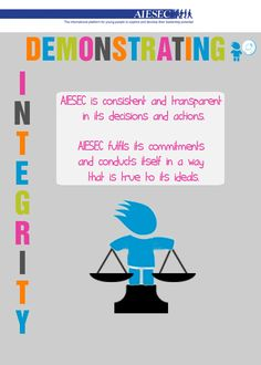 AIESEC Value: Demonstrating Integrity Integrity, Diversity, Leadership, My Love, Quotes, Products, Quotations, Qoutes, Shut Up Quotes