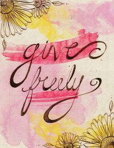Art  - Words  - Inspiration  - Give Freely Art  - Words  - Ispirazione  -