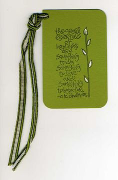 Handstamped Gift Tag  AK Chalmers Quote by WoodstreamPapery