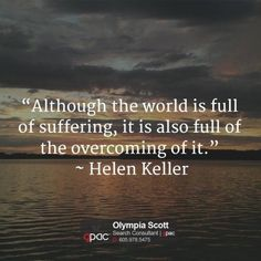 olympiascott:Although the world is full of suffering it is...