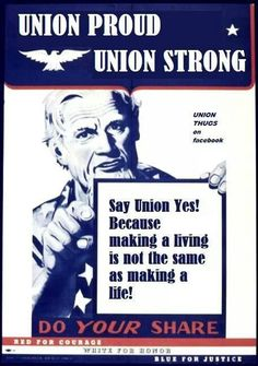 HELL WITH IT!    NO ONE LISTENS.   (GONNA TAKE A BREAK NOW.)   JUST SAYING,  I'M FOR UNIONS!!