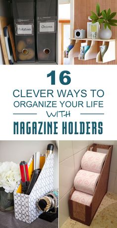 Magazine holders are not just for storing your magazines. They're more versatile than you might have expected!