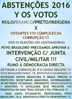KEM SÃO OS CÚMPLICES DA CORRUPÇÃO ???   http://folhadtrigo.blogspot.com.br/    INTERVENÇÃO C/ JUNTA CIVIL/MILITAR, YAAHHH !!!  ABSTENÇÕES 2016, 2018 ...  CONSTITUINTE POPULAR EM AÇÃO,  POR UMA DEMOCRACIA DIRECTA; S/ PARTIDOS Y C/ CONSTITUINTE POPULAR, INDIOCINZENTO PRESIDENTE 2016 ...  VAMUS OCUPAR NOSSAS PÇs PÚBLICAS !!!  CONTATO: folhadtrigo@gmail.com