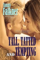 """(Romance Junkies: """"""""Tammy Falkner is a master story-teller who really knows how to pull on the heartstrings."""")"""
