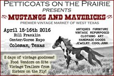 Join us in Coleman Tx on April for Petticoats on the Prairie Vintage Market! Petticoats, Flea Markets, Vintage Trailers, Vintage Market, Antique Furniture, Shabby Chic, Join, Marketing, Antiques