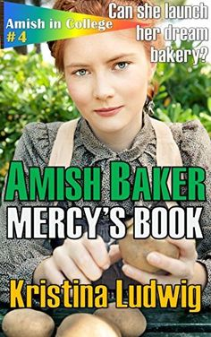 Amish Baker: Mercy's Book (Amish in College 4) by Kristina Ludwig, amzn