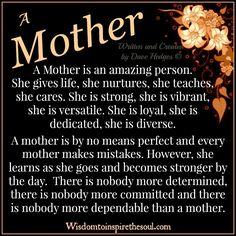 Daveswordsofwisdom.com: Why Mother's are amazing.