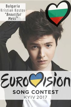 """Eurovision Song Contest Bulgaria – """"Beautiful Mess"""" By Kristian Kostov Eurovision 2017, Kristian Kostov, Beautiful Mess, Playlists, Pop Music, Bae, Writer, Celebrity, Musica"""