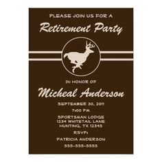 Shop Funny Hunter Retirement Celebration Invitation created by fishing_hunting_tees. Retirement Party Invitation Wording, Bachelor Party Invitations, Art Party Invitations, Baby Shower Invitation Wording, Wedding Invitation Cards, Custom Invitations, Invites, Retirement Celebration, Retirement Parties