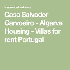 Casa Salvador Carvoeiro - Algarve Housing - Villas for rent Portugal