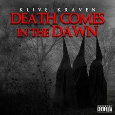Klive Kraven - Death Comes in The Dawn | INDIE HIP HOP ARTISTS | UNDERGROUND | UPCOMING 2017