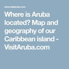 Aruba location on the Caribbean map Maps Pinterest Aruba