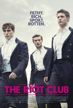 A League of Elite Rebels-Max Irons, Douglas Booth and Sam Claflin star in The Riot Club, a film that depicts an elite group of dapper cognoscenti at Oxford… Hd Movies, Movies To Watch, Movies Online, Movies And Tv Shows, Movie Tv, Film Watch, Movies Free, Movie Theater, Max Irons