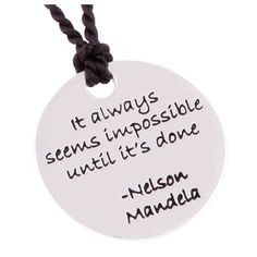 """""""It always seems impossible until it's done. Nelson Mandela, Poetry, Jewellery, Sterling Silver, Christmas Ornaments, Holiday Decor, Jewels, Schmuck, Christmas Ornament"""