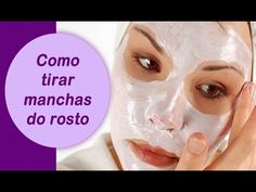 Tannia Glam: Como clarear manchas na pele: 17 Receitas fáceis