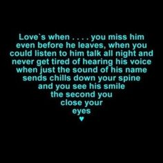 So true♡. love is when relationship quotes Missing You Quotes For Him, Love Quotes For Boyfriend, Quotes To Live By, Husband Quotes, The Words, Love You, Just For You, My Love, I Love Him