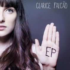 """""""Clarice Falcão"""""""