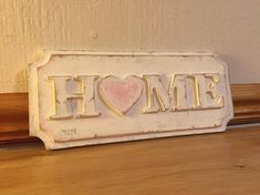 Shabby Chic Home Sign Decor  MDF and hand painted  No wall fixing supplied  Size approx 290mm x 120mm