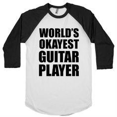 worlds okayest guitar player tee